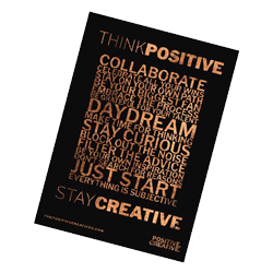 The Positive Creatives Mantra