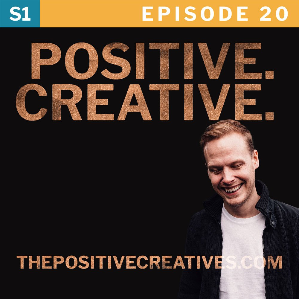 Creativity, Comfort Zones and the Magic of Failure - The Positive Creatives Podcast Episode 20